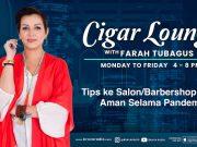 Cigar Lounge: Tips Aman Datang Ke Salon atau Barbershop Selama Pandemi