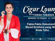 Cigar Lounge: Fakta-Fakta Dokumenter Blood Brothers Yang Wajib Anda Tahu!