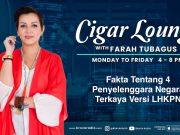 Cigar Lounge: Fakta 4 Penyelenggara Negara Terkaya Versi LHKPN